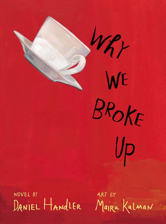 Why We Broke Up by Daniel Handler (Cover)