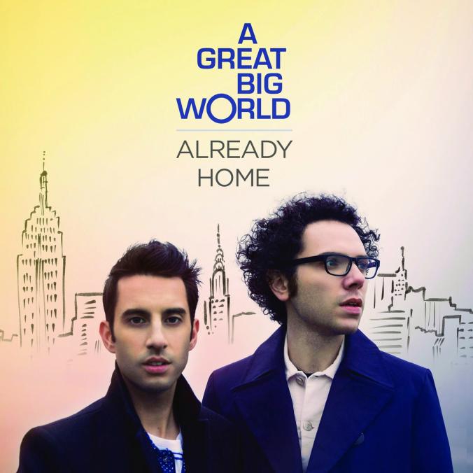 A-Great-Big-World-Already-Home-2014