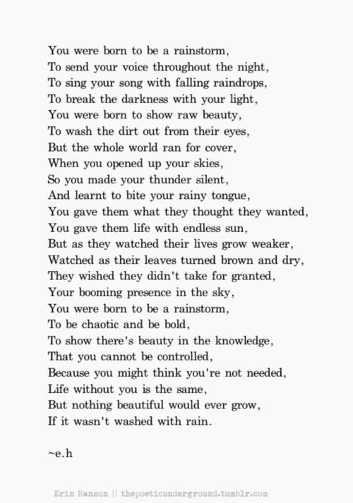 You were born to be a rainstorm by Erin Hanson